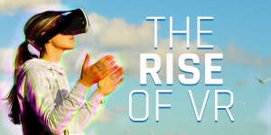 Toying With Reality - The Rise and Rise of VR