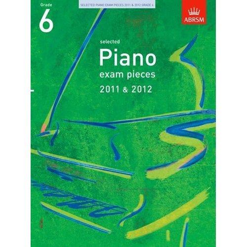 Selected Piano Exam Pieces 2011 & 2012, Grade 6 (ABRSM Exam Pieces)