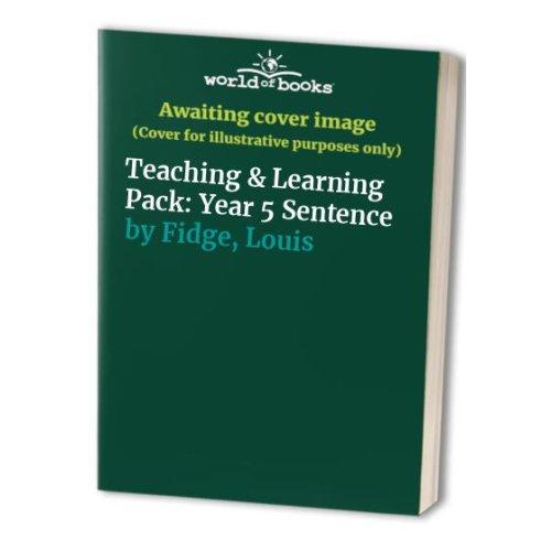 Teaching & Learning Pack: Year 5 Sentence