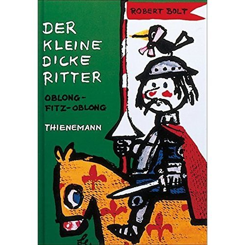Der kleine dicke Ritter: Oblong-Fitz-Oblong