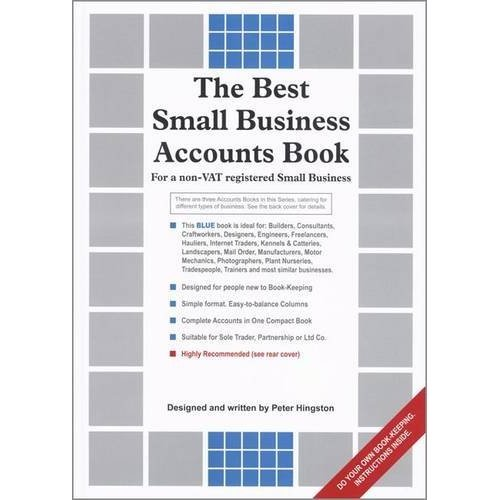 The Best Small Business Accounts Book (Blue Version): For a non-VAT Registered Small Business