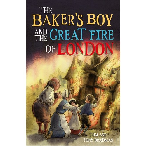 The Baker's Boy and the Great Fire of London (Short Histories)