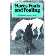 Mares, Foals and Foaling