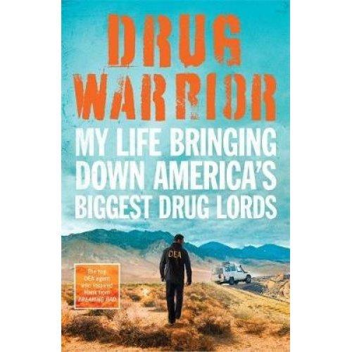 Drug Warrior