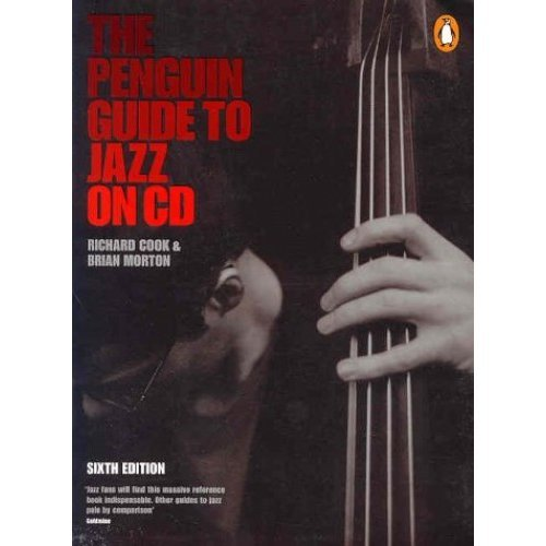 The Penguin Guide to Jazz On CD: 6th Edition (Penguin Reference Books)