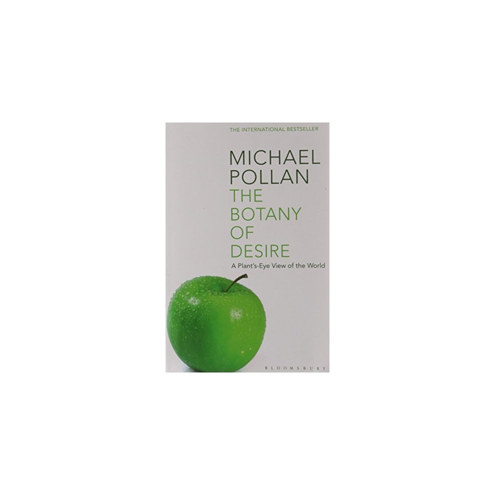 an analysis of the potato in the botany of desire a plants eye view of the world Complete summary of michael pollan's the botany of desire enotes plot human-centered view of the world and looks at potato, power over nature, plants trick.