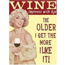 Wine Improves With Age... Funny Retro Metal Sign