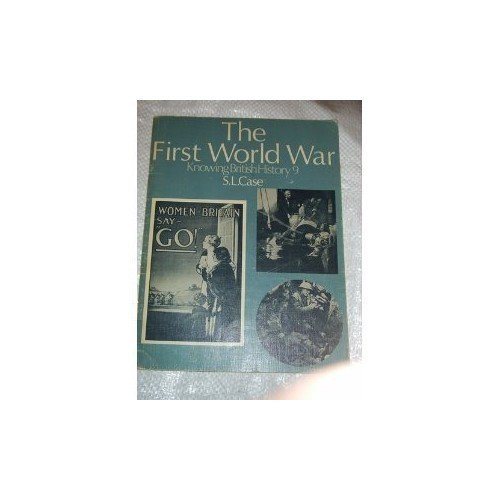 Knowing British History: The First World War v. 9