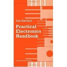 Practical Electronics Handbook (newnes Technical Books)