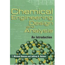 Chemical Engineering Design and Analysis: An Introduction (Cambridge Series in Chemical Engineering)