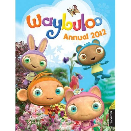 Waybuloo Annual 2012 (Annuals 2012)