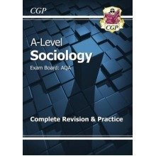 New A-level Sociology: Aqa Year 1 & 2 Complete Revision & Practice