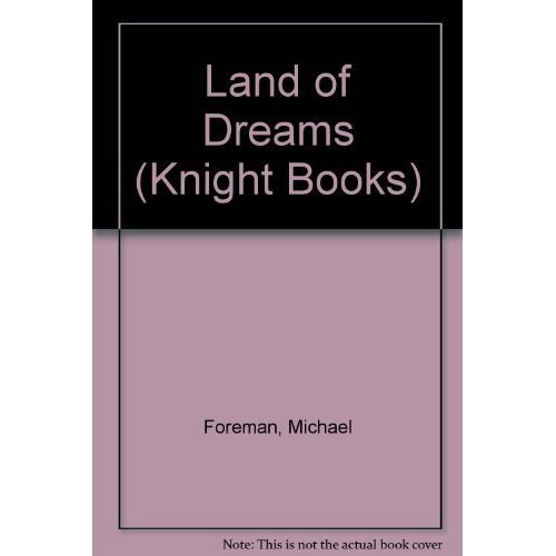 Land of Dreams (Knight Books)