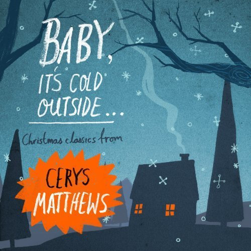 Cerys Matthews - Baby, Its Cold Outside [CD]