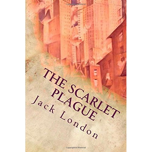 The Scarlet Plague: Illustrated