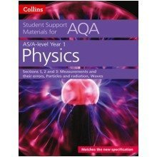 Collins Student Support Materials: Aqa a Level Physics Year 1 & As Sections 1, 2 and 3