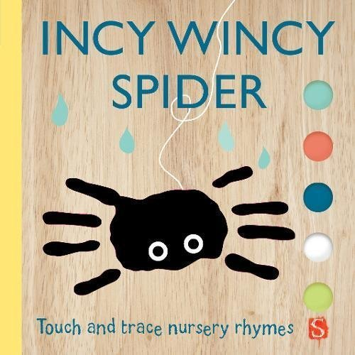 Incy Wincy Spider: Touch & Trace Nursery Rhymes