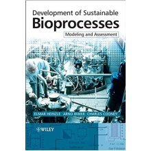 Development of Sustainable Bio: Modelling and Assessment
