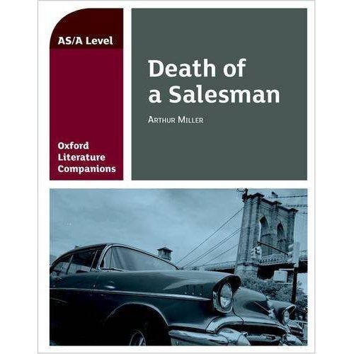 Oxford Literature Companion: Death of a Salesman