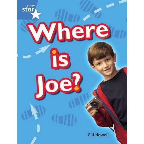 Rigby Star Guided Blue: Pupil Book Single: Where Is Joe?: Blue Level (STARQUEST)