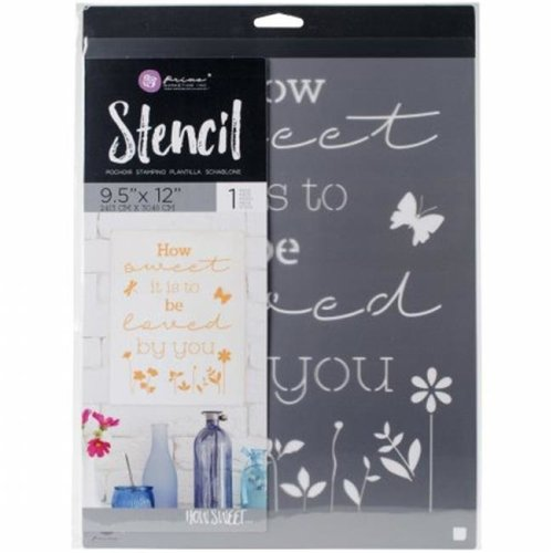 Prima Marketing 588199 9.5 x 12 in. How Sweet it is To Be Loved By You Stencil