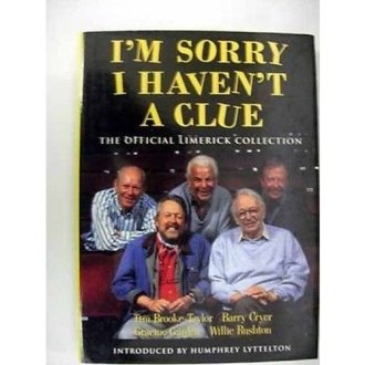 I`m Sorry I Haven`t A Clue: Limerick Collection