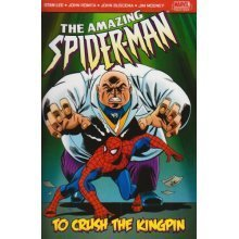 To Crush the Kingpin (Amazing Spider-Man)