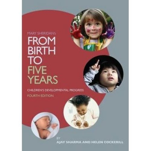Mary Sheridan's from Birth to Five Years: Children's Developmental Progress