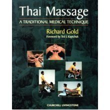 Thai Massage: A Traditional Medical Technique (Mosby's Massage Career Development)