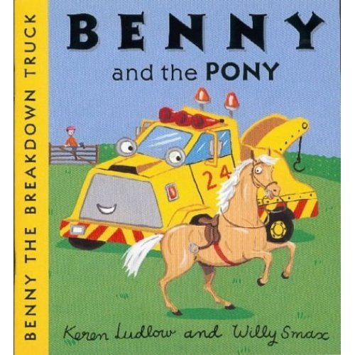 Benny and the Pony (Benny the Breakdown Truck)