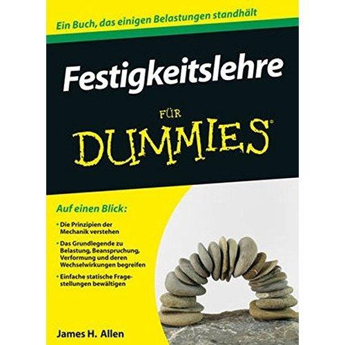Festigkeitslehre fur Dummies (Für Dummies)
