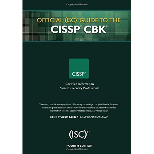 Official (ISC)2 Guide to the CISSP CBK, Fourth Edition (ISC2 Press)