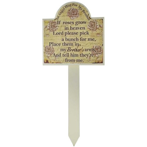 Brother Grave Memorial Stick Stake Marker If Roses Grow In Heaven