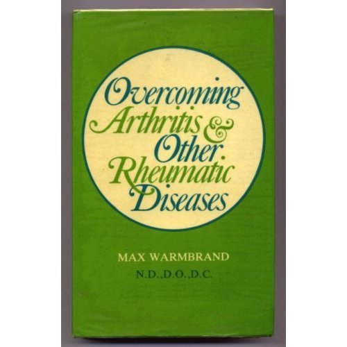Overcoming Arthritis and Other Rheumatic Diseases
