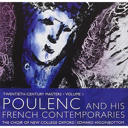 The Choir Of New College Oxford - Poulenc And His French Contemporaries [CD]