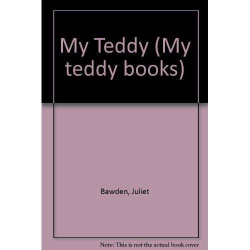 My Teddy (My teddy books)