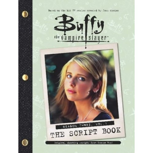 """Buffy the Vampire Slayer"" Script Book: Season 3, v. 1"