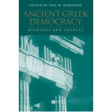 Ancient Greek Democracy: Readings and Sources (Interpreting Ancient History)