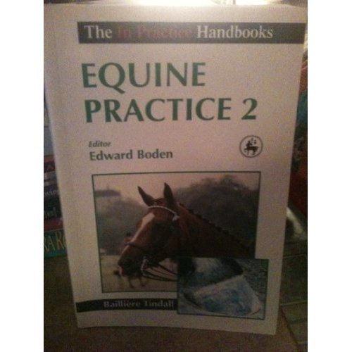 Equine Practice: v. 2 (In Practice Handbooks)