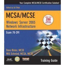 MCSA/MCSE 70-291 Training Guide: (70-276) Implementing and Administering a Windows Server 2003 Network Infrastructure: Implementing, Managing, and...