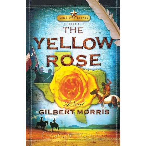 The Yellow Rose (Lone Star Legacy)