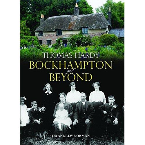 Thomas Hardy: Bockhampton and Beyond