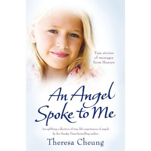 An Angel Spoke to Me: True Stories of Messages from Heaven