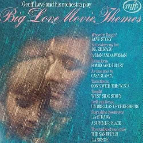 Big Love Movie Themes - Geoff Love And His Orchestra* LP