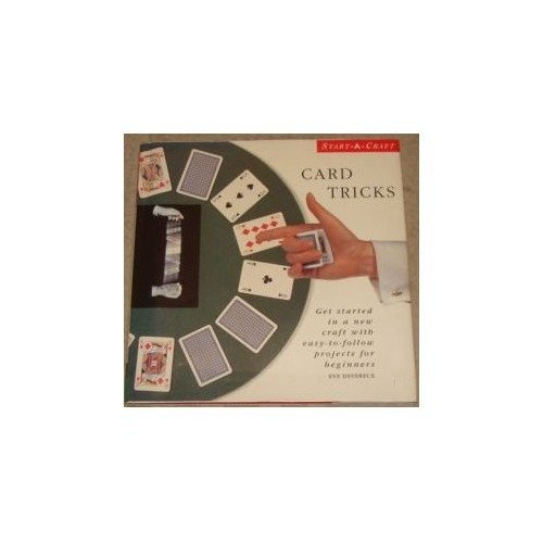 Card Tricks: Get Started in a New Craft with Easy-to-follow Projects for Beginners (start-a-craft)