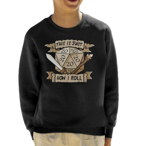 This Is Just How I Roll Dungeons And Dragons Kid's Sweatshirt