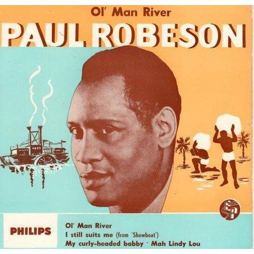 """Ol' Man River 7"""" (UK) , Paul Robeson"""