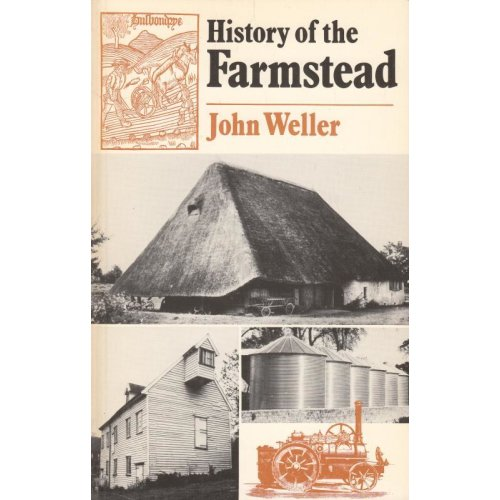 History Of The Farmstead The Development Of Energy Sources , John Weller