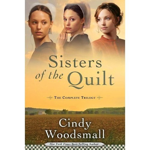 SISTERS OF THE QUILT COMPLETE TRILOGY (Sisters of the Quilt Series)