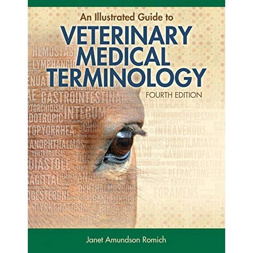 An Illustrated Guide to Veterinary Medical Terminology (Mindtap Course List)